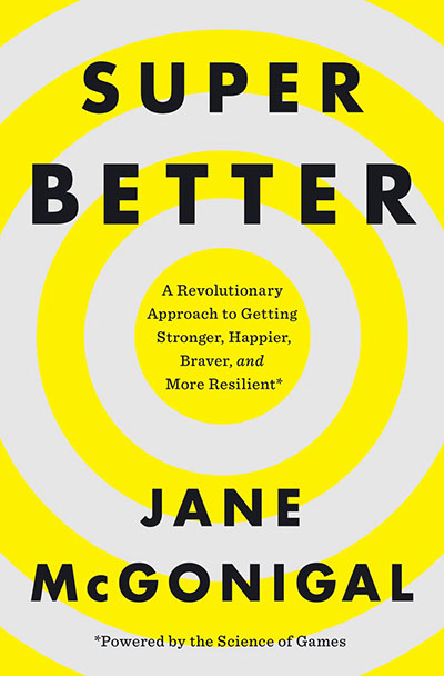 SuperBetter Author Jane McGonigal in Conversation with NPR's Laura Sydell