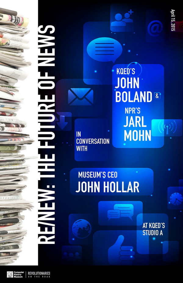 KQED's John Boland & NPR's Jarl Mohn in Conversation with Museum CEO John Hollar