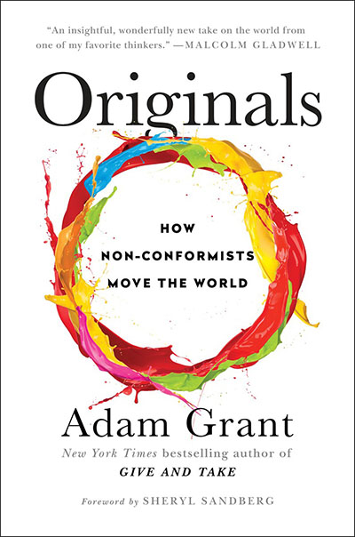 <i>Originals</i> Author Adam Grant in Conversation with Facebook's Sheryl Sandberg